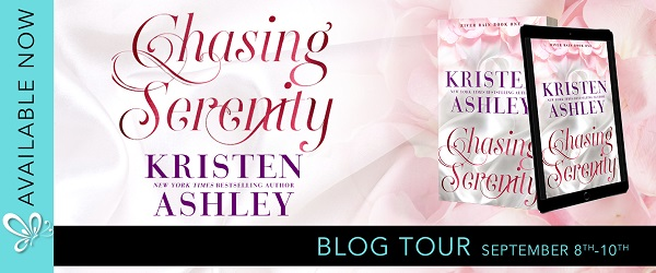 Chasing Serenity by Kristen Ashley Blog Tour