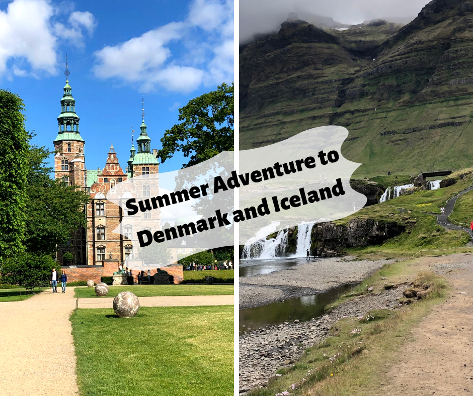 Summer Adventure To Denmark And Iceland