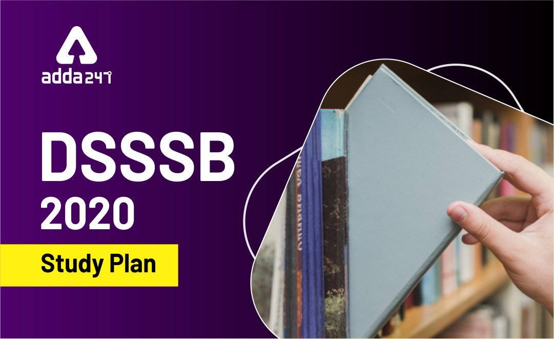DSSSB 2020: Weekly Topic wise Study Plan – Day 17