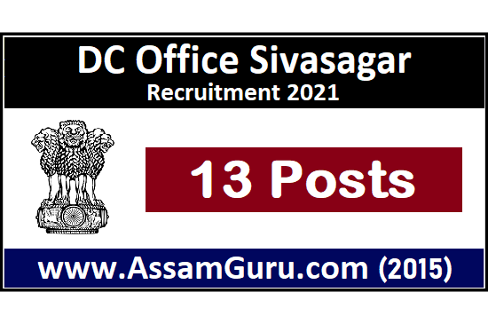DC Office Sivasagar Job 2021