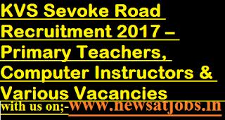 KVS-Sevoke-Road-jobs-PGT-Comp-Instructors-Various Vacancies