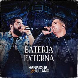 Bateria Externa – Henrique e Juliano Mp3