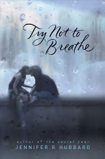 Try Not to Breathe de Jennifer R. Hubbard