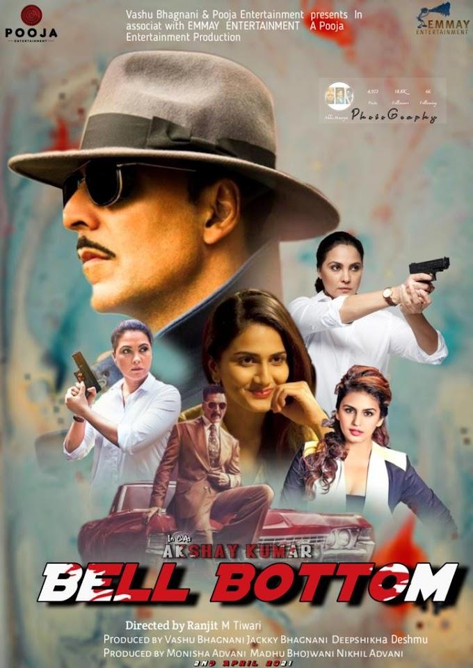 Bell Bottom Akshay Kumar Full Movie Watch Online