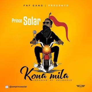 Music:- Prince Solar - Kona Mila