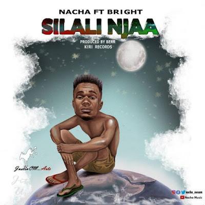 Nacha Ft Bright - Silali Njaa