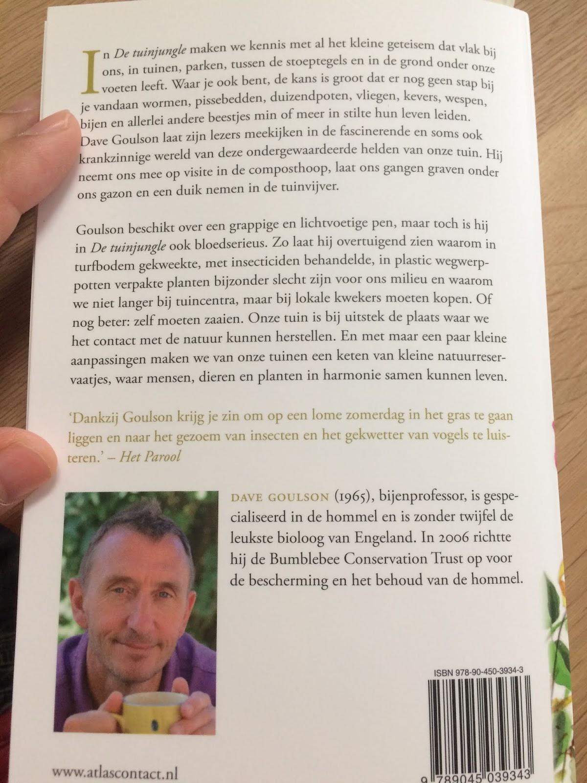 Dit nieuwe boek van de gerenommeerde groenauteur Dave Goulson, neemt je mee naar het al het kleine gespuis in de tuin. Wat kom je zoal tegen? Wat doen al deze dieren en bovenal: waarom is het zo belangrijk deze wezens in stand te houden?