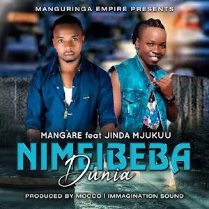 Download Audio | Mangare ft Jinda Mjukuu - Nimebeba Dunia