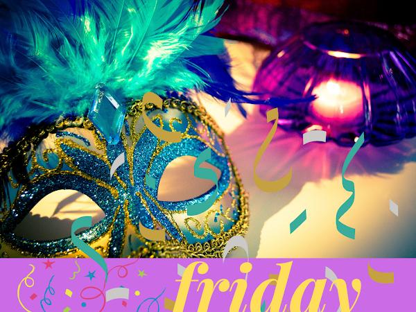 Five for Friday- Mardi Gras begins!