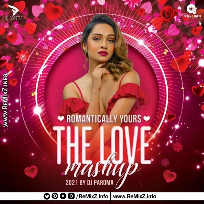 Romantically Yours - The Love Mashup - DJ Paroma