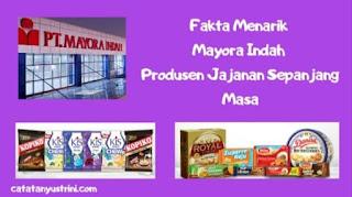 PT Mayora Indah Tangerang