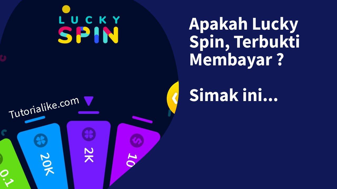 Apakah Lucky Spin Terbukti Membayar ? Simak Penjelasan ini !