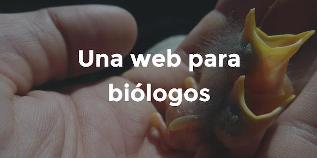 Una web para biólogos