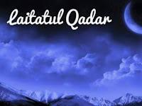 Tanda Datangnya Malam Lailatul Qadar