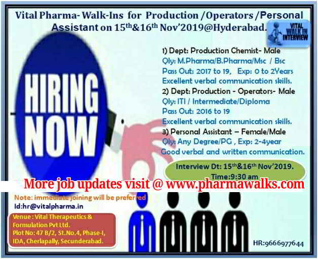 Vital Pharma - Walk-in interview for multiple positions on 15th & 16th November, 2019