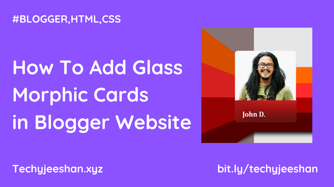 How To Add Glass Morphic Cards  in Blogger Website