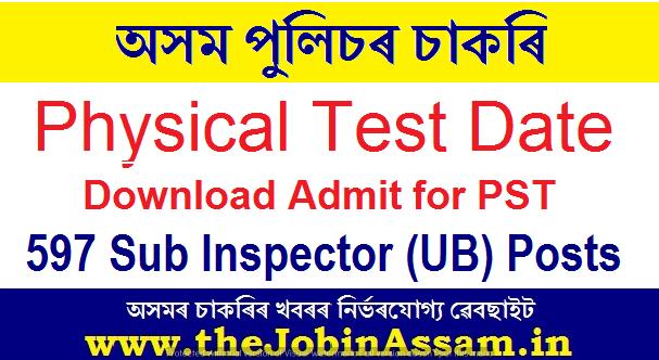 Assam Police Sub Inspector PST Admit Card 2021: 597 SI (UB) Posts