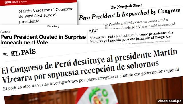 así informaron los medios internacionales sobre la destitución de Martín Vizcarra
