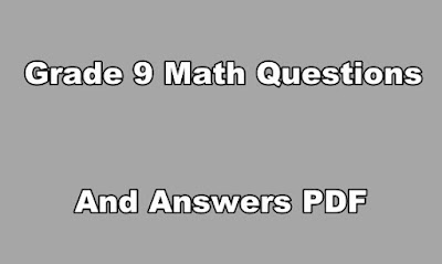 Grade 9 Math Questions and Answers PDF