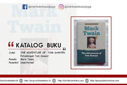 THE ADVENTURE OF  TOM SAWYER, Petualangan Tom Sawyer