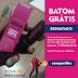 Brinde Grátis Resgatado - Batom Hidratante Cremoso Intense