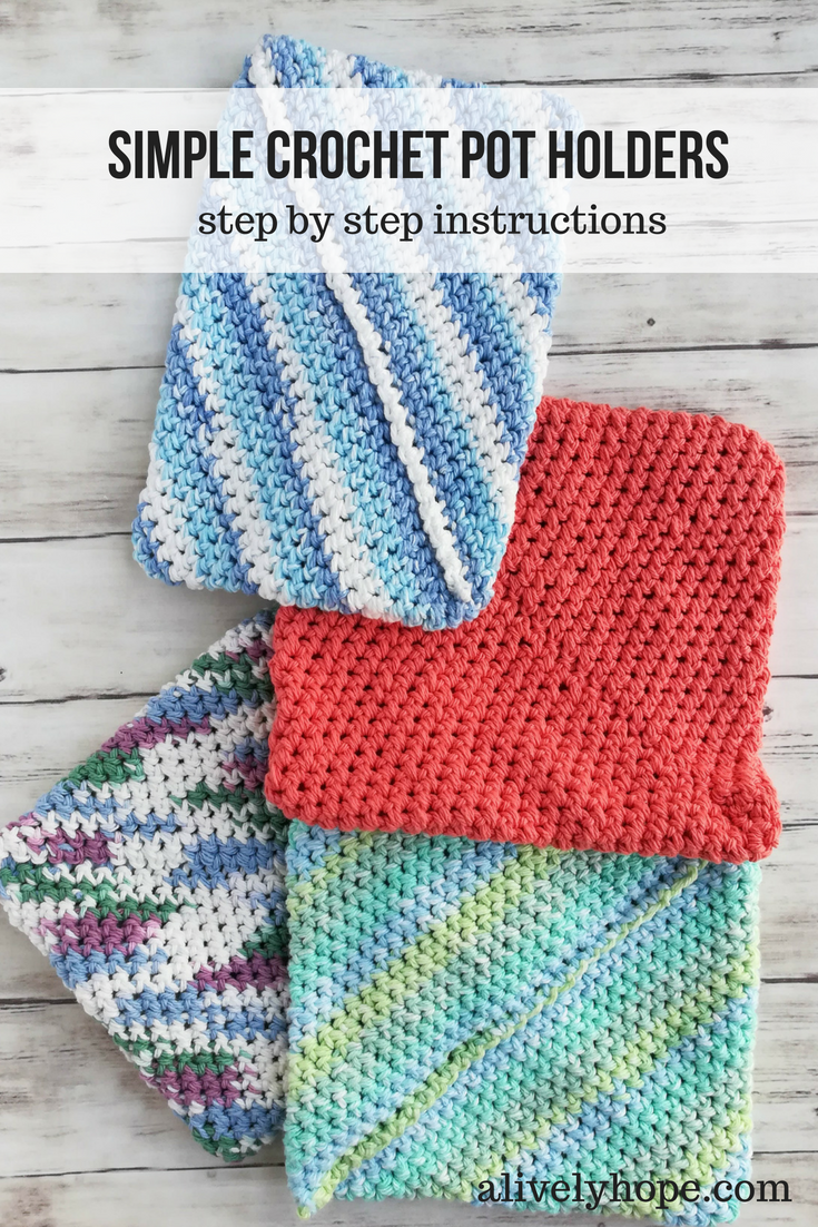 A Lively Hope Super Easy Crochet Pot Holders Double Thick