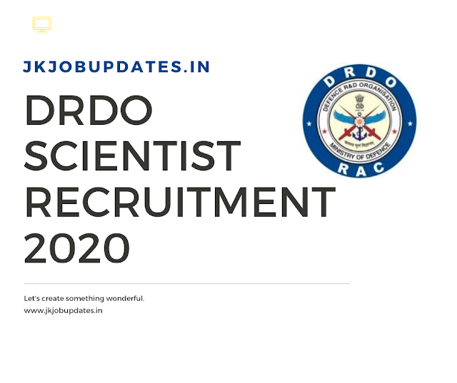 DRDO Scientist Recruitment 2020 (LAST DATE EXTENDED)