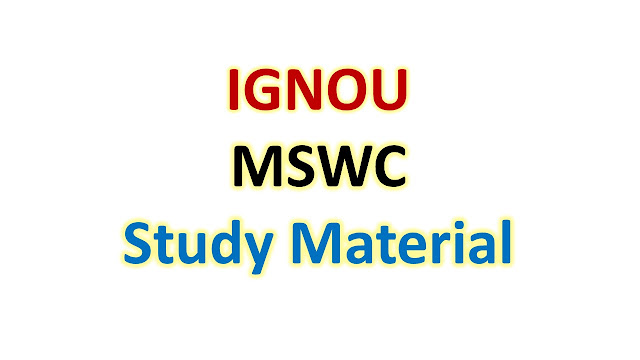 IGNOU MSWC Study Material