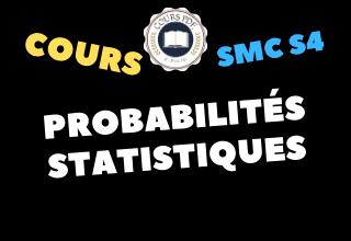 Probabilité Et Statistique SMC S4 - cours / td & exercices / examens / résumés [PDF]