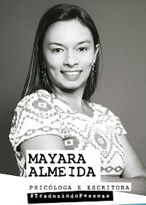 Resultado de imagem para psicologa mayara almeida