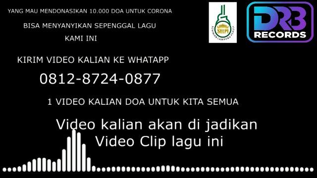 SELPI dan Drb Records Kumpulkan 10.000 Video Doa Corona Ndang Lungo