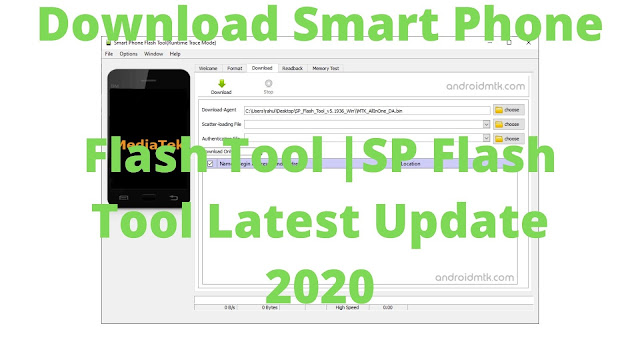 Download Smart Phone Flash Tool |SP Flash Tool Latest Update 2020