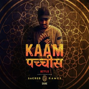 Kaam 25 – Divine (2018)