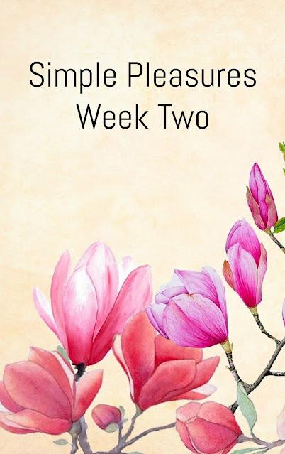 simple pleasures week two
