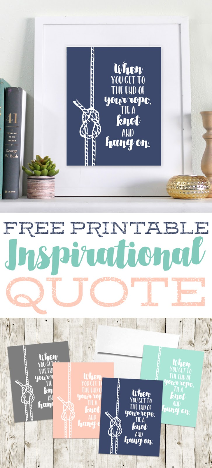 Free printable inspirational quote to use as wall art or to send to a friend who's going through a hard time.