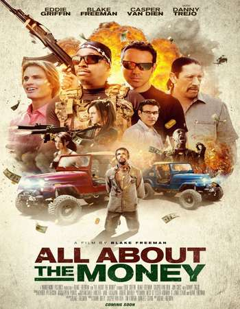 All About the Money 2017 Full English Movie Free Download