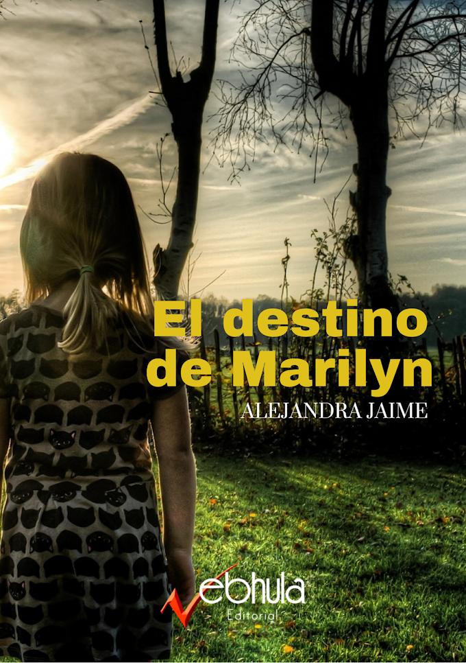 El DESTINO DE MARILYN - SAGA