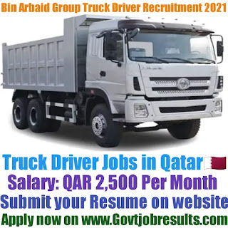 Bin Arbaid Group Truck Driver Recruitment 2021-22