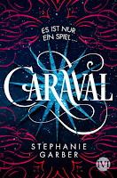 http://everyones-a-book.blogspot.de/2017/05/rezension-caraval-stephanie-garber.html