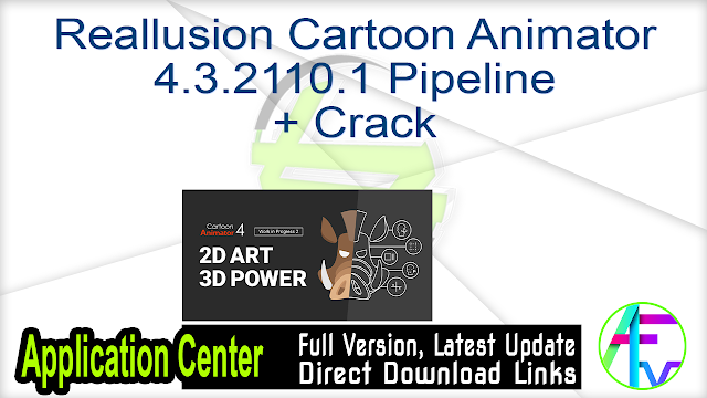 Reallusion Cartoon Animator 4.3.2110.1 Pipeline + Crack