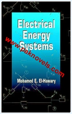Electrical Energy Systems Author M. E. El-Hawary