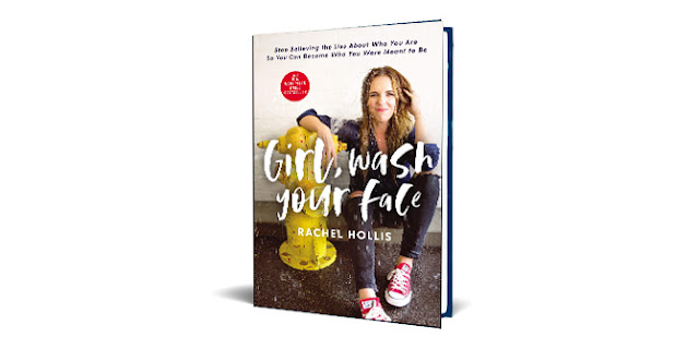 Download Girl, Wash Your Face: Stop Believing the Lies About Who You Are So You Can Become Who You Were Meant to Be