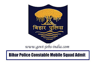 Bihar Police Constable Mobile Squad Admit Card 2019