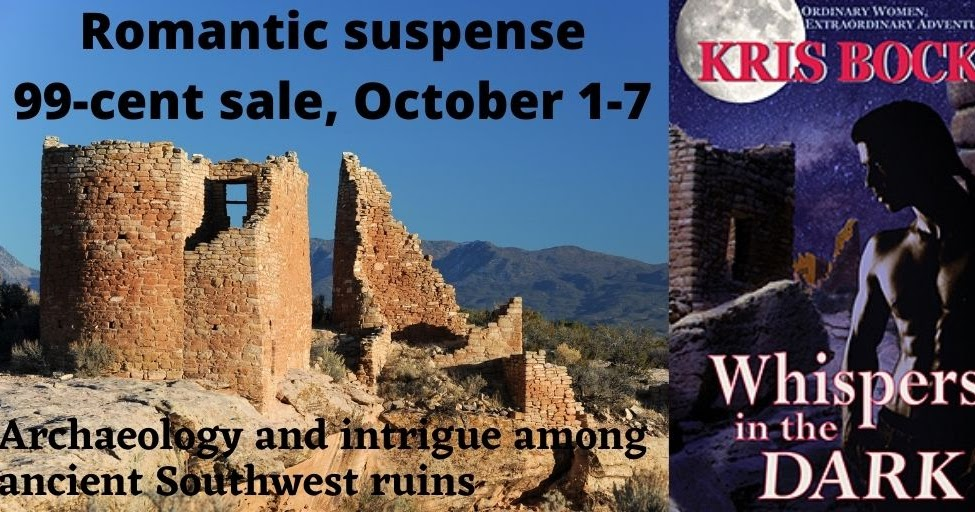 #99c SALE Oct. 1-7: Whispers in the Dark, #romance and #suspense among Southwest archaeology ruins #RomanticSuspense