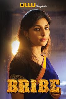 Download Bribe (2019) Ullu Hindi Web Series HDRip 1080p | 720p | 480p | 300Mb | 700Mb