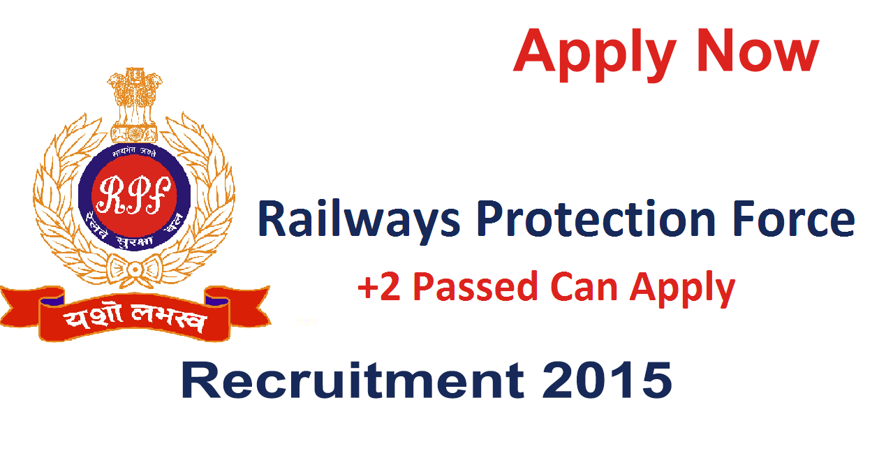Railways Protection Force Recruitment 2015