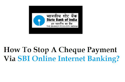stop-cheque-payment-via-sbi-online-internet-banking