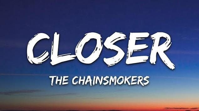 Closer Lyrics - The Chainsmokers