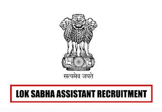 Lok Sabha Assistant Recruitment