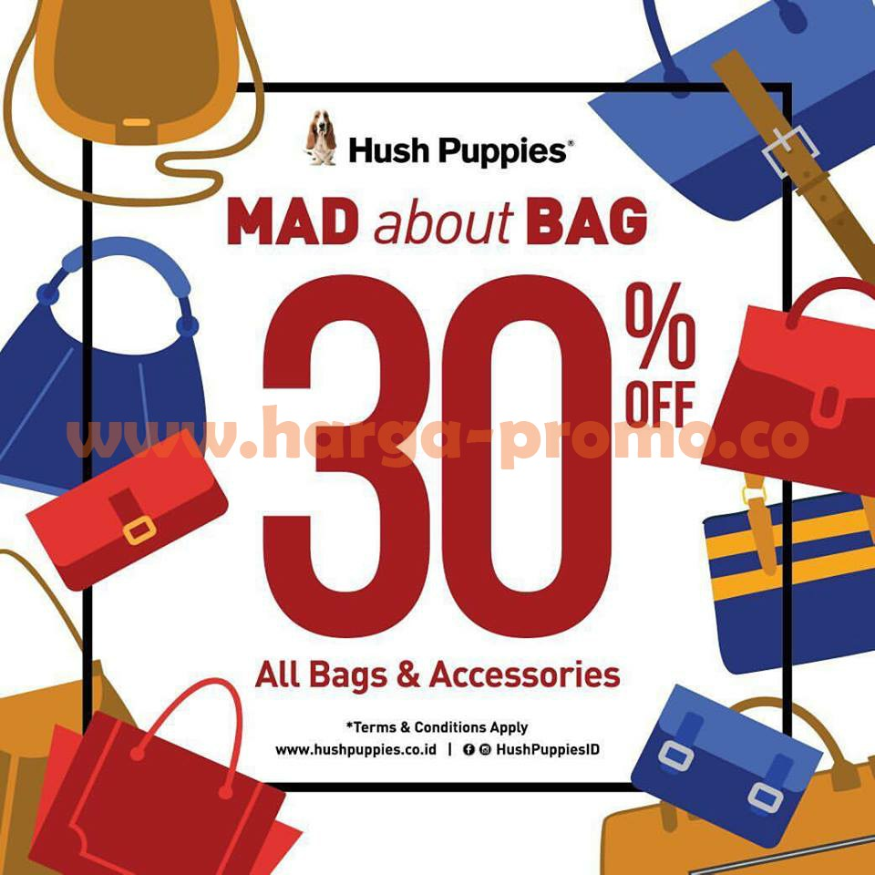 Promo HUSH PUPPIES Terbaru All Bags & Accessories 30% Off Edisi Maret 2017